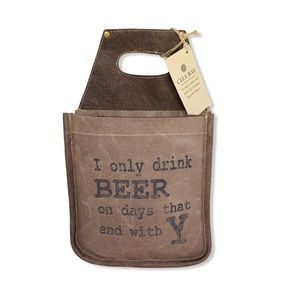 "Clea Ray ""I Only Drink Beer..."" Canvas Beer Caddy"